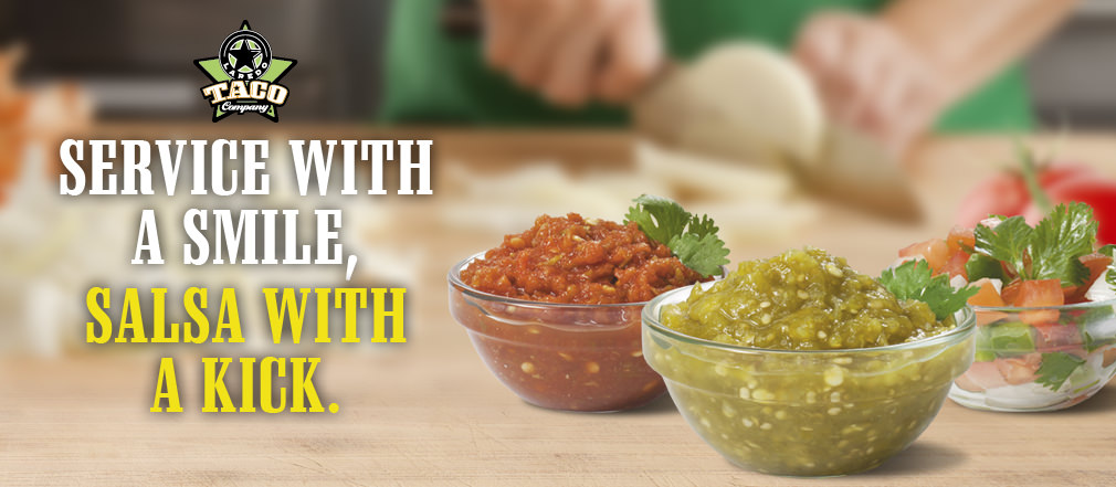 Find service with a smile, and salsa with a kick! Only at Laredo Taco Company in Texas, Oklahoma, and New Mexico.
